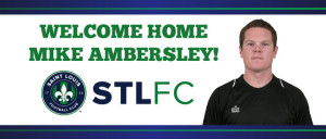 Mike Ambersley First St. Louis FC Signing